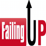 15 Ways to Fail Up