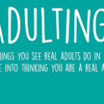 How to Improve Your Adulting Skills
